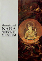 Masterpieces of Nara National Museum.